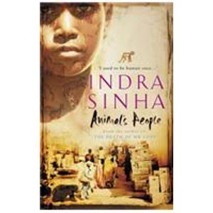 Cover of Animal's People, by Indra Sinha